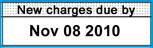 The new charges due by date is the latest date we can receive payment before your account will be charged a late fee.